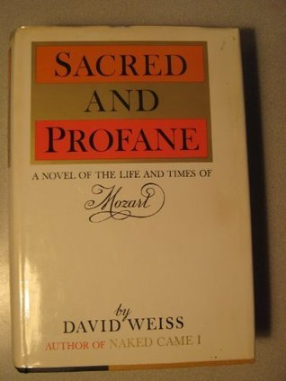 Sacred and Profane by David Weiss