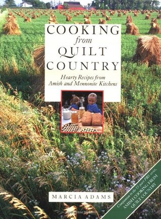 Cooking from Quilt Country  by Marcia Adams