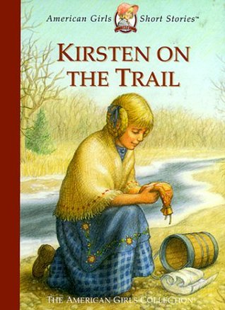Kirsten on the Trail by Janet Beeler Shaw