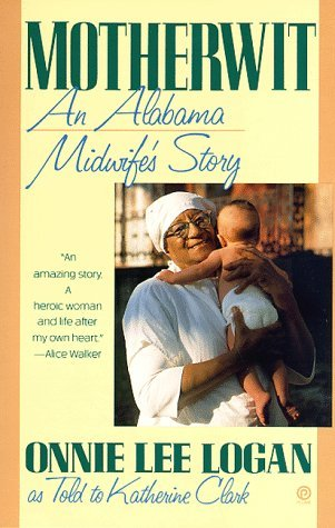 Motherwit: An Alabama Midwife's Story
