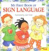 My First Book of Sign Language (Trade)