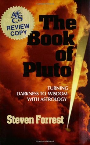 The Book of Pluto by Steven Forrest