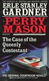 The Case of the Queenly Contestant (A Perry Mason Mystery)