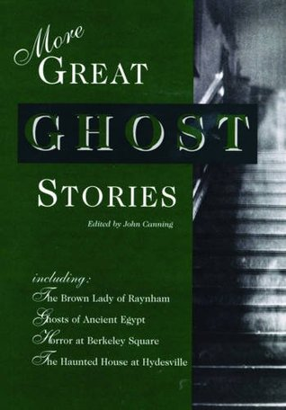 More Great Ghost Stories