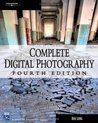 Complete Digital Photography (Graphics Series)