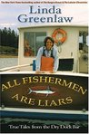 All Fisherman are Liars: True Adventures at Sea