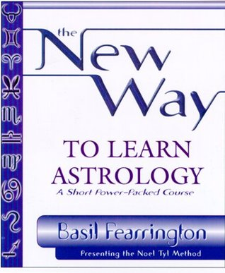 The New Way to Learn Astrology by Basil Fearrington