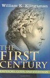 The First Century: Emperors, Gods and Everyman