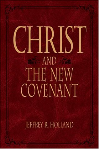 Christ and the New Covenant: The Messianic Message of the Book of Mormon
