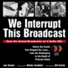 We Interrupt This Broadcast by Joe Garner