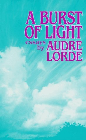audre lorde burst light essays