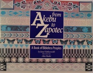 From Akebu to Zapotec: A Book of Bibleless Peoples