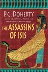 The Assassins of Isis: A Story of Ambition, Politics and Murder Set in Ancient Egypt (Ancient Egypt Mysteries)