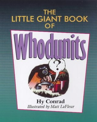 The Little Giant® Book of Whodunits by Hy Conrad