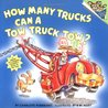 How Many Trucks Can a Tow Truck Tow? by Charlotte Pomerantz