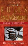 The Rules of Engagement: Binding the Strongman (Volume Two)