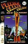 Flaming Carrot Comics: Man of Mystery! (Flaming Carrot Collected Album No. 1)