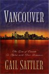 Vancouver: Gone Camping/At Arm's Length/On the Road Again/My Name is Mike (Inspirational Romance Collection)