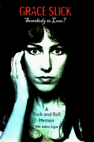 Somebody to Love? by Grace Slick