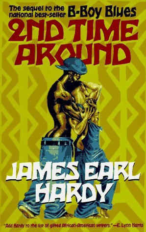 2nd Time Around by James Earl Hardy