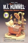 No. 1 Price Guide to M.I.Hummel Figurines, Plates, Miniatures, & More: Robert L. Miller's M.I. Hummel Figurines Price Guide