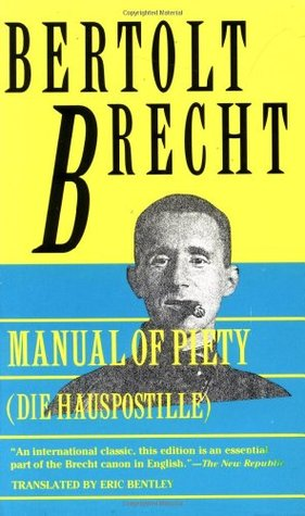 Manual of Piety by Bertolt Brecht