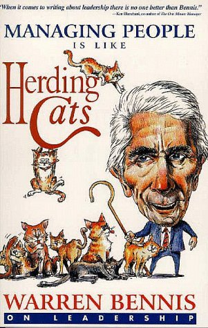 Managing People is Like Herding Cats by Warren G. Bennis