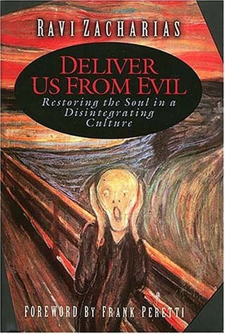Deliver Us from Evil by Ravi Zacharias