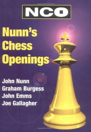 Nunn's Chess Openings by Graham Burgess