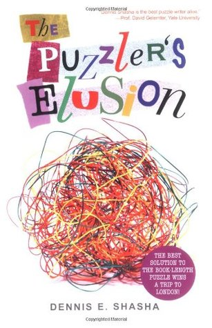 The Puzzler's Elusion by Dennis E. Shasha