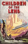 Children of the Lens (Lensman, #6)