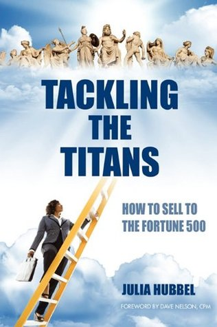 Tackling the Titans: How to Sell to the Fortune 500