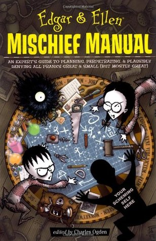 Edgar & Ellen Mischief Manual by Charles Ogden