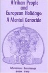 Afrikan People and European Holidays Vol. 2