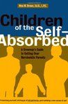 Children of the Self-Absorbed by Nina W. Brown