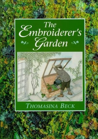 The Embroiderer's Garden by Thomasina Beck