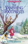 The Vanishing Footprints (Adventures of the Northwoods #4)