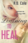 Learning to Heal (Learning, #2)
