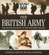 The British Army: The Definitive History of the Twentieth Century