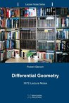 Differential Geometry: 1972 Lecture Notes: 5 (Lecture Notes Series)