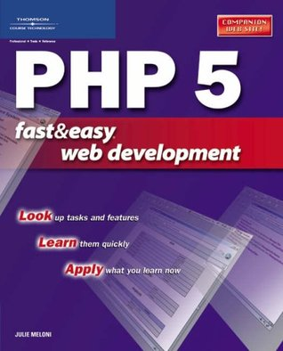 PHP 5 Fast and Easy Web Development (Fast & Easy Web Development)