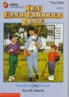 Claudia's Friend (The Baby-Sitters Club, #63)