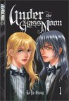 Under the Glass Moon, Vol. 1