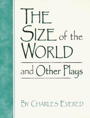 The Size of the World and Other Plays