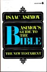 Asimov's Guide to the Bible: The New Testament