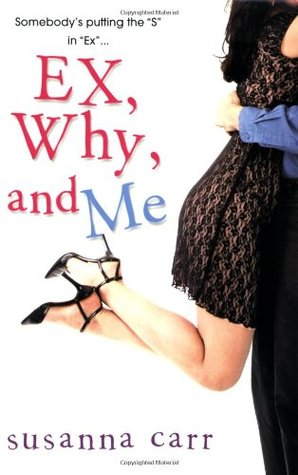 Ex, Why, And Me