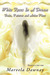 White Roses In A Dream: Traits, Patterns and Action Plans (MANipulated Into Fear, #2)