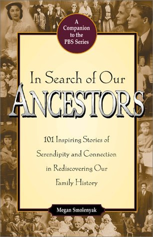 In Search of Our Ancestors by Megan Smolenyak