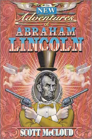 The New Adventures of Abraham Lincoln by Scott McCloud
