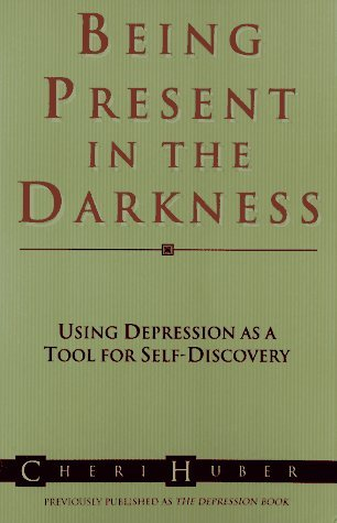 Being Present in the Darkness